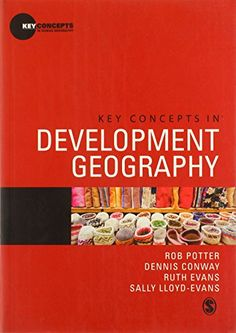 Key Concepts in Development Geography (Key Concepts in Human Geography) by Rob Potter (2012)