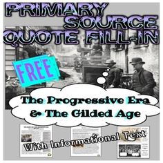 FREE informational text and primary source pictures to introduce the Progressive Era and Gilded Age with style!!! I would love to see if I could get at least 200 people to leave feedback on this listing!