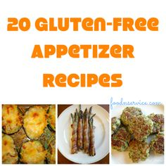 25 gluten free appetizer recipes for everyone to enjoy! #glutenfree #recipes foodnservice.com