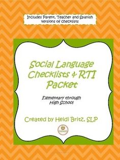 Social language checklists and RTI  packet includes cover letters and checklists for parents (English and Spanish) and teachers, as well as RTI strategies aligned to the checklist.