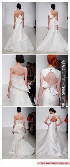 Amsale spring 2013 wedding backs   CHECK OUT MORE IDEAS AT WEDDINGPINS.NET   #weddingfashion
