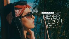 Sllash - Never Let You Go (Official Video) Never, My Music, Sunglasses Women, Let It Be, Movies, Movie Posters, Style, Swag, Film Poster