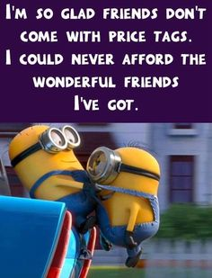 New Funny Dirty Jokes Memes Minions Quotes Ideas Bff Quotes, Friendship Quotes, Funny Quotes, Friend Quotes, Qoutes, Funny Memes, Minion Jokes, Minions Quotes, Funny Minion