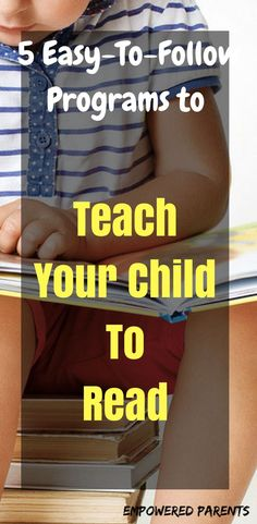 These simple programs are easy to follow and any parent can use them to teach their children to read. #reading #teachmychildtoread #readingstrategies #empoweredparents