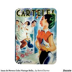 Iman de Nevera Cuba Vintage Bella Cubana Revista