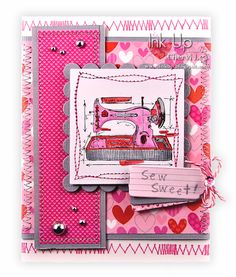 Ink Up: Sew Sweet, Valentine Card using Tim Holtz Sewing Stamp