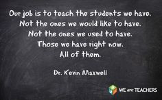 The Mission Statement: | 27 Awesome Straight-Talk Quotes About Teaching