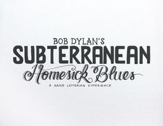 Bob Dylan's hand lettering experience | A R T N A U