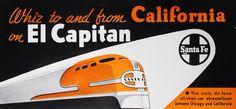 https://flic.kr/p/7QgrST | Santa Fe Advertisement for the El Capitan