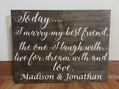 Items similar to Today I Marry My Best Friend Sign/Wedding Sign/Rustic Wedding Sign/Home Decor/Wedding Decor/Rustic Decor/Wood Sign/ Rustic Wood Sign on Etsy Wedding Trends, Wedding Tips, Diy Wedding, Wedding Planning, Wedding Day, Wedding Table, Wedding Reception, Wedding Stuff, How To Dress For A Wedding