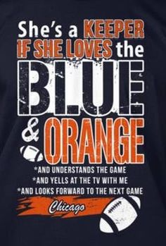 She's a KEEPER IF SHE LOVES the BLUE & ORANGE...