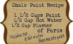 Photo: Sharing this recipe for you all and to remind myself to try this :) <3  http://designdreamsbyanne.blogspot.com.au/2012/03/home-made-chalk-paint-project.html