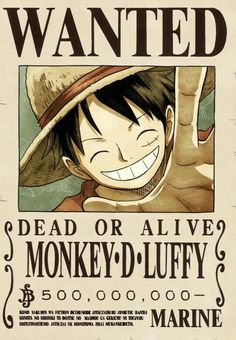 Wanted poster, Monkey D. Luffy, text; One Piece