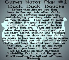ahhh the games ...they never ended. I always told him the truth will set him free, and if anyone wishes to hear and view the documents including multiple police reports, adoption records (x2kids), multiple affairs, tape recorded threats, pics of damaged doors, and of course the legal documents of no support , no alimony, garnished wages , etc... just get in touch it'd be my pleasure.