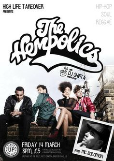 High Life Takeover presents: The Hempolics @ Upstairs at the Ritzy(Ritzy Cinema, Brixton, London, SW2 1JG, United Kingdom),On Friday March 14, 2014 at 8:00 pm ends Saturday March 15, 2014 at 1:00 am,The Hempolics  weave a sonic landscape that draws from the purest roots of reggae, hip-hop, soul and electronica; a contemporary and diverse art of noise with original sounds, songs and unique vocals,Booking : http://atnd.it/6828-0 ,Price: Standard: £5,Category: Live Music