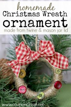 12 Days of Homemade Christmas Ornaments - Today we are making this adorable Wreath ornament and we are using a Mason Jar Ring to make the wreath! It is super easy and frugal to make! - Coupon Closet by anne Homemade Christmas Wreaths, Homemade Ornaments, Christmas Ornaments To Make, Rustic Christmas, Christmas Projects, Handmade Christmas, Holiday Crafts, Christmas Fun, Christmas Decorations