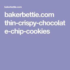 bakerbettie.com thin-crispy-chocolate-chip-cookies