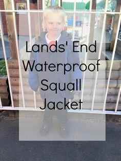 Lands' End Waterproof Squall Jacket | www.parenthoodhighsandlows.com