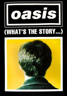 Oasis - What's the Story - Mini Print