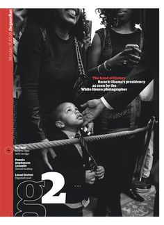 Guardian g2 cover: White House photographer Pete Souza's photos of the Obama years.