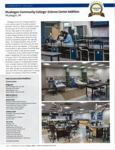 """""""Science Center Addition"""", Muskegon Community College, Muskegon, MI Sheldon Axis Infinity STEM LAB. """"Outstanding Project 2016"""" by Learning Design Magazine  FALL 2016"""