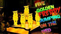 FIVE GOLDEN FREDDY Jumping on the Bed - Five little monkeys Nursery Rhym...