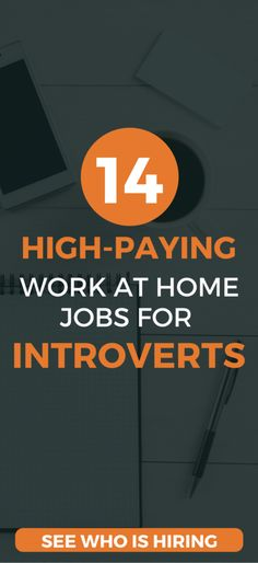 Here's 14 legitimate, high-paying work at home jobs ideal for introverts. See how to make a good-income, working a flexible schedule and hours working from home.
