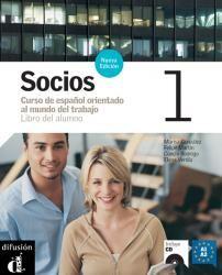 Socios nueva edición 1 - Libro del alumno. Ed. Difusión. Más info: http://www.difusion.com/ele/coleccion/metodos/profesional/socios-nueva-edicion/referencia/socios-nueva-edicion-1-libro-del-alumno/