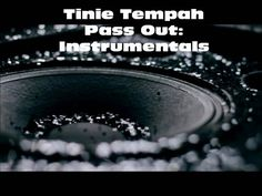 Tinie Tempah-Pass Out (Instrumentals-High Definition Audio)