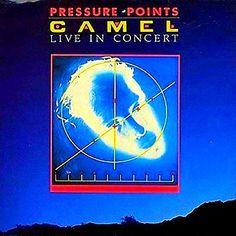Progressive Rock, Pressure Points, Camel, Album, Live, Concert, Musica, Acupressure Points, Camels