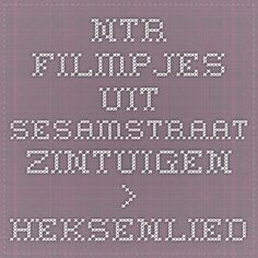 NTR - filmpjes uit Sesamstraat - Zintuigen > Heksenlied