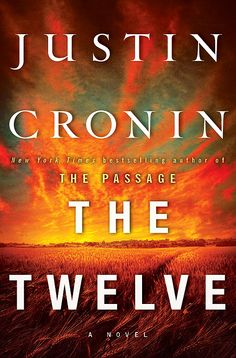 The+Twelve (The Passage) by Justin Cronin. not as good as the first but few middle books are. books read in novels, book series, fiction, fantasy, scifi books Best Books To Read, Great Books, My Books, Fall Books, Amazing Books, Lauren Kate, James Patterson, City Of Mirrors, Hamilton