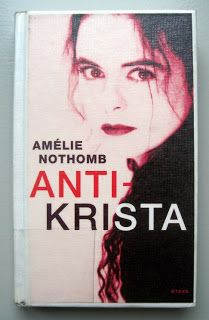 Amélie Nothomb: Antikrista