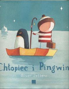 Chłopiec i pingwin - Oliver Jeffers (102947) - Lubimyczytać.pl