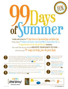 99 Days of summer fun... this is for Utah Valley, but has things from all over Utah