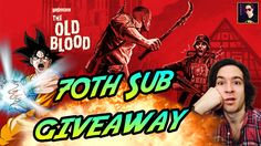 GIVEAWAY TIME! WOLFENSTEIN OLD BLOOD UP FOR GRABS! Let's Game Subscriber...