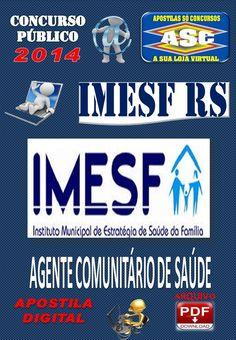Apostila do Concurso Publico IMESF Porto Alegre RS  Agente Comunitario de Saude 2014
