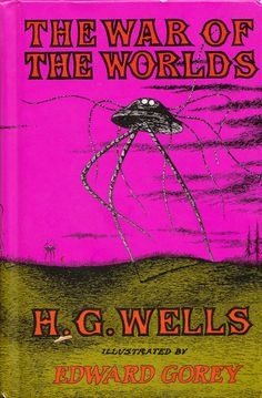 In 1960, Edward Gorey illustrated H. G. Wells's The War of the Worlds – two masters of the macabre and wonderful, together at last
