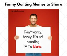 Funny Quilting Memes to Share Sign Quotes, Funny Quotes, Funny Memes, Quilting Room, Quilting Tips, Sewing Humor, Quilting Quotes, Graphic Quotes, Quilting For Beginners