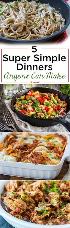 5 Super Simple Dinners Anyone Can Make!