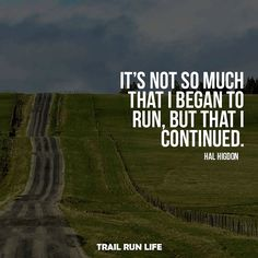It all starts with one step. Thanks to @thereal_halhigdon for an amazing quote. #runoftheday  #nevernotrunning #runnerscommunity #trailrunlife #runningaddict #lovetrailrunning #ilovetrailrunning #trailrunninglife