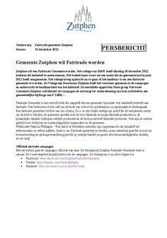 Persbericht van gemeente Zutphen waarmee het startschot officieel gegeven is. 19-12-2012