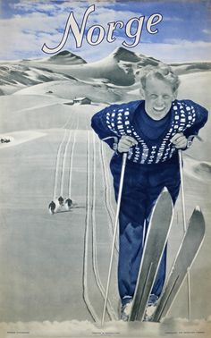 Norway - Home of Skiing, original 1948 travel poster listed on guide collections Vintage Ski Posters, Thinking Day, The Beautiful Country, Winter Family Vacations, Best Ski Resorts, Letter Art, Winter Sports, Vintage Photos, Hawaii Beach