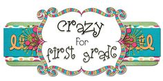 Crazy for First Grade: Back to School- The First Day in First Grade!!!