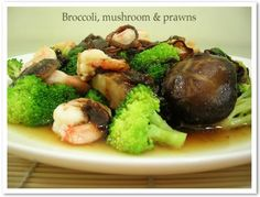 Stir Fried Broccoli Mushrooms and Prawns