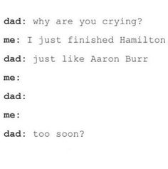 Me:It will always be too soon , god I hope your satisfied as I sit here helpless , while I imagine alexanders death so much that it feels like a memory Aaron Burr, Hamilton Lin Manuel, Lin Manuel Miranda, Hamilton Musical, Alexander Hamilton, Out Of Touch, Fandoms, What Is Your Name, Dear Evan Hansen