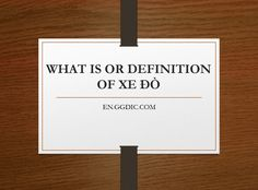 Xe đò is slang of transpotation of Vietnam.