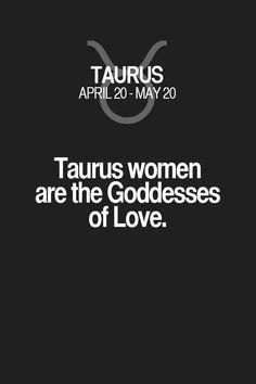 Taurus women are the Goddesses of Love. Taurus | Taurus Quotes | Taurus Zodiac…