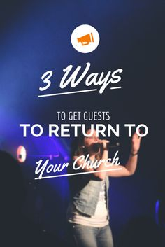 3 easy ways to get visitors to return to your church. #church #pastor #churchideas