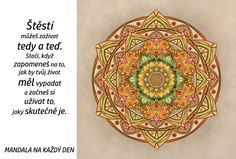 Mandala Štěstí tady a teď Tapestry, Thoughts, Motivation, Logo, Quotes, Tapestries, Qoutes, Logos, Dating
